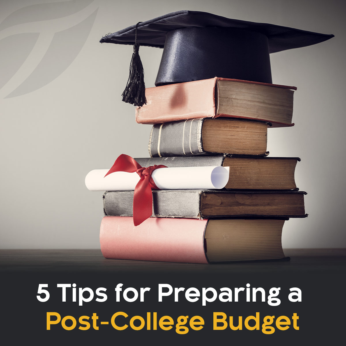5 Tips For Preparing a Post-College Budget
