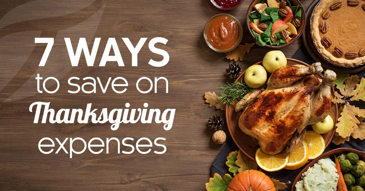 Seven Ways to Save on Thanksgiving Expenses