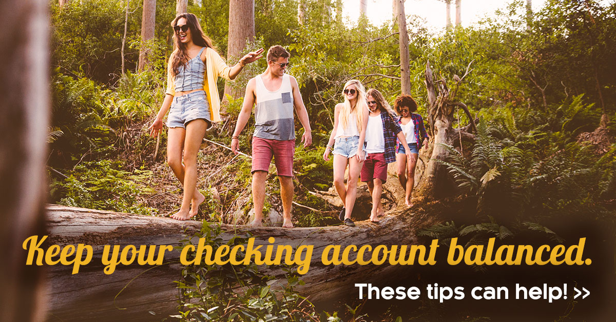 Tips for Keeping your Checking Account Balanced
