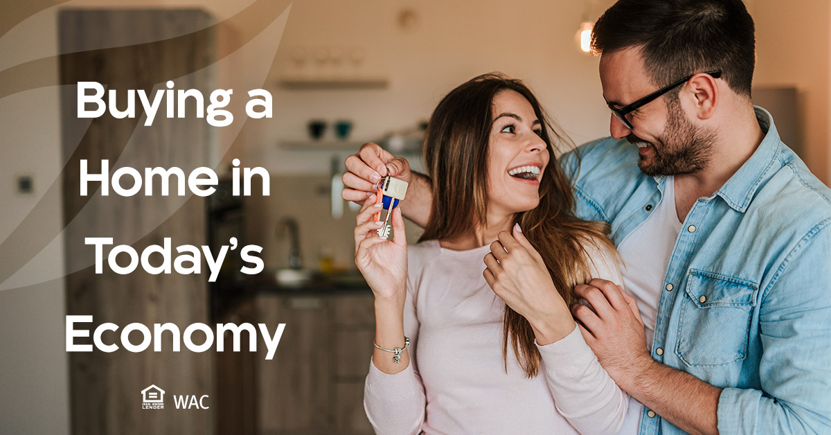 Buying A Home in Today's Economy