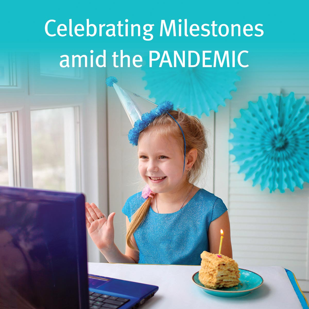 Celebrating Milestones Amid the Pandemic