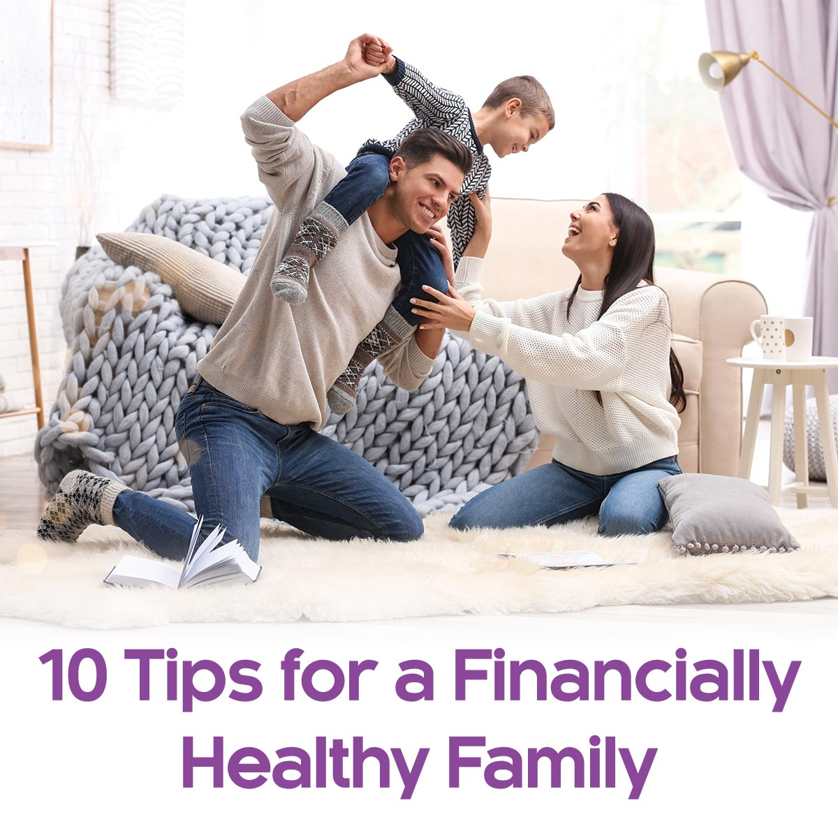 10 Tips for a Financially Healthy Family