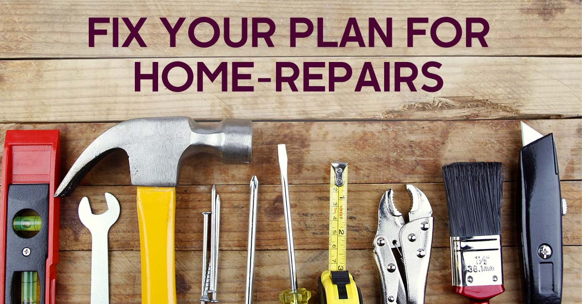 Fix Your Home Repair Plan