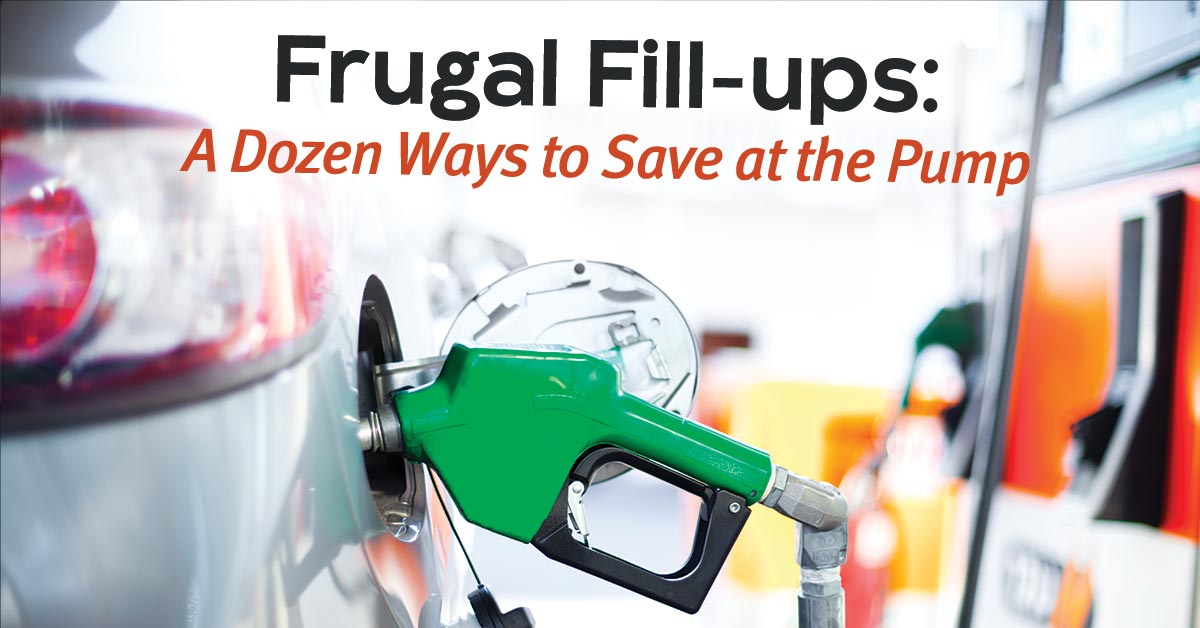 A Dozen Ways to Save at the Pump