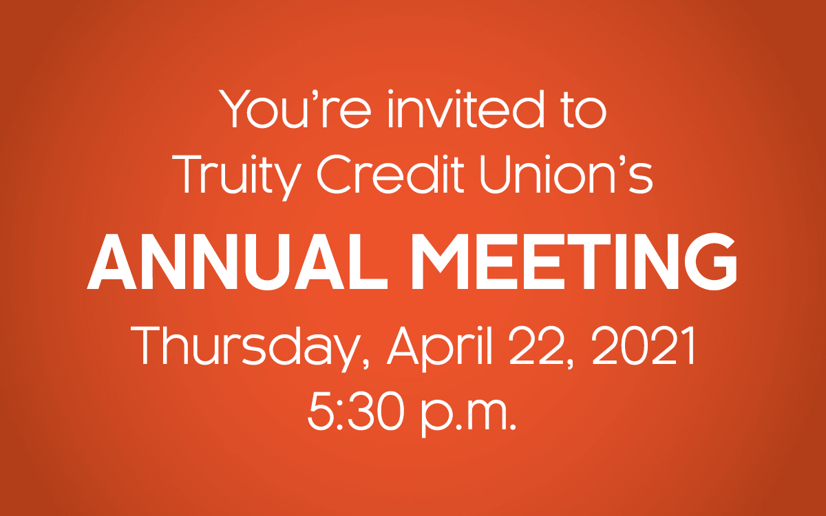 Truity Credit Union will host their 82nd Annual Meeting