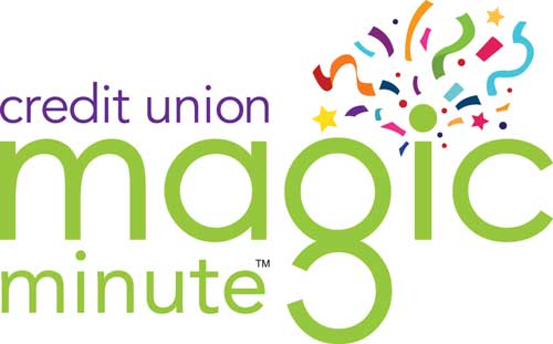 credit union magic minute