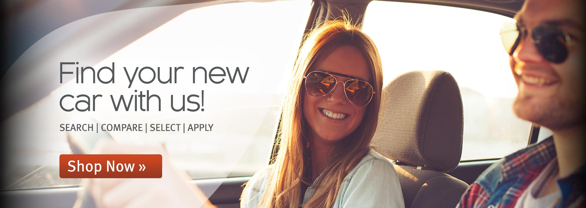 Find your new car with us! Search, compare, select and apply for your new vehicle.