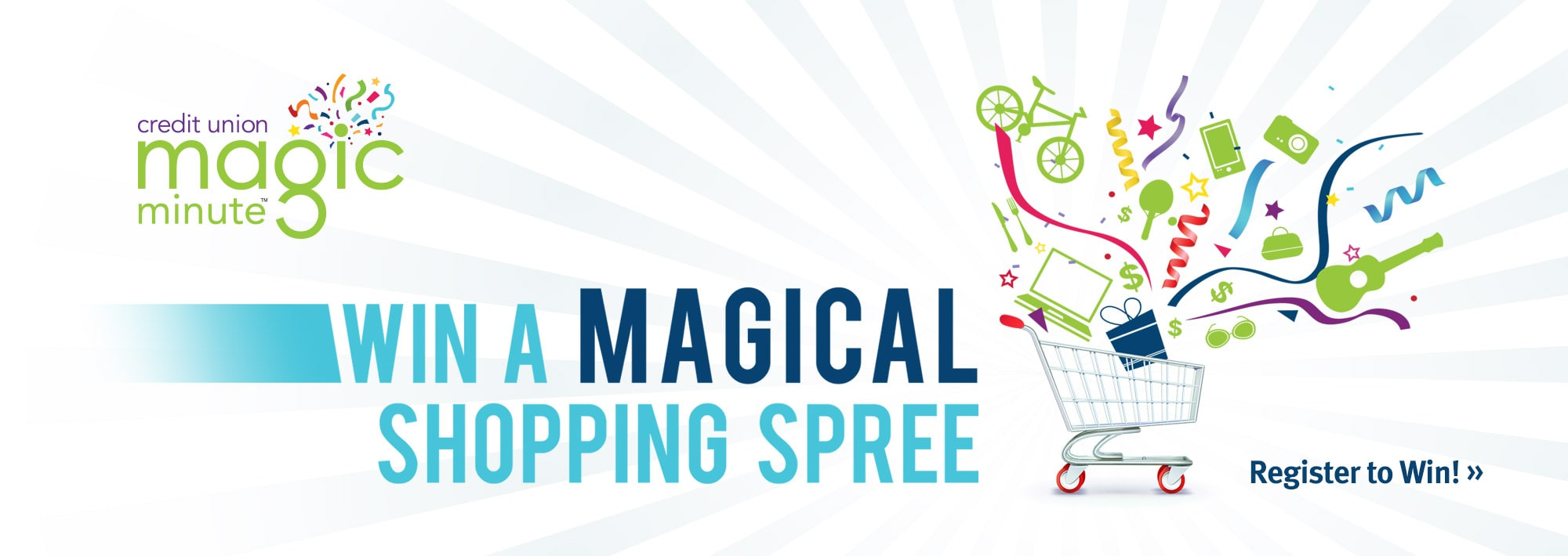 Credit Union Magic Minute. Win a Magic Shopping Spree!