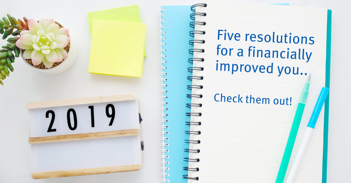 5 Resolutions for a Financially Improved You!