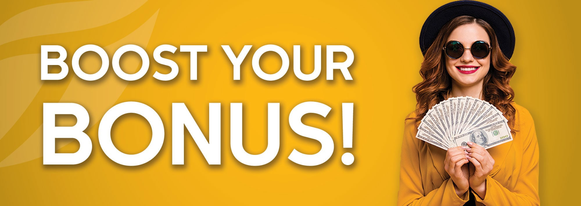Boost Your Bonus