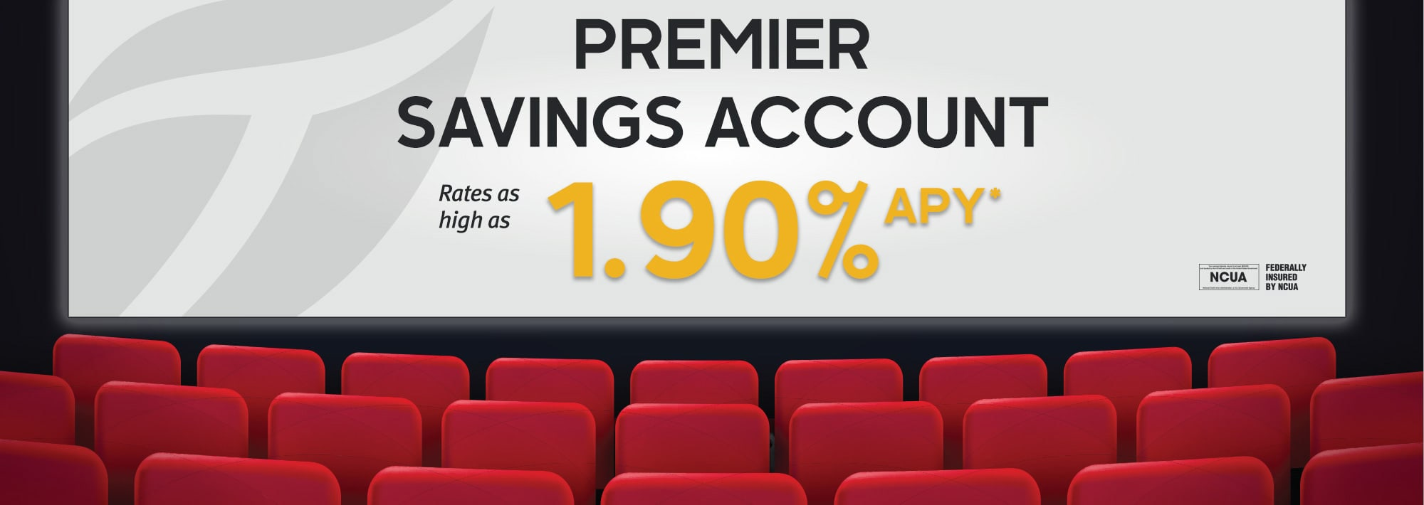 Premier Savings Account. Rates as high as 1.90% APY*